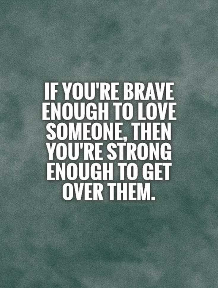 60 Break Up Quotes To Help You Move On Depressed Sayings 20
