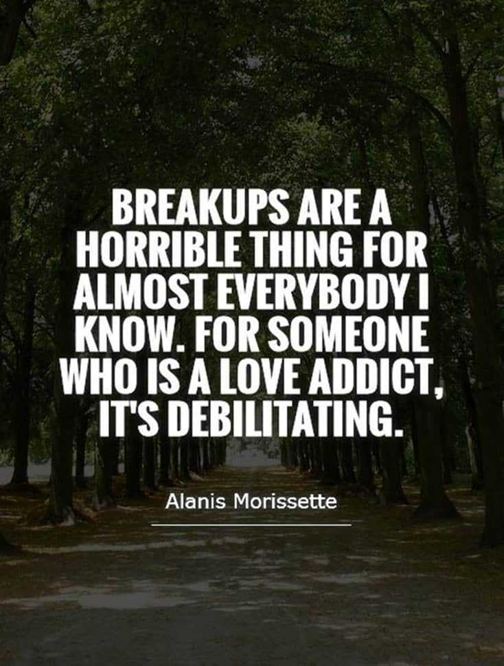 60 Break Up Quotes To Help You Move On & Depressed Sayings