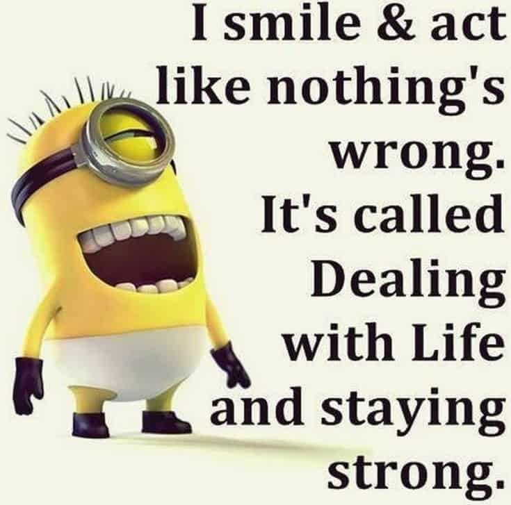 28 Funny Inspirational Quotes And Minions Funny Memes 9