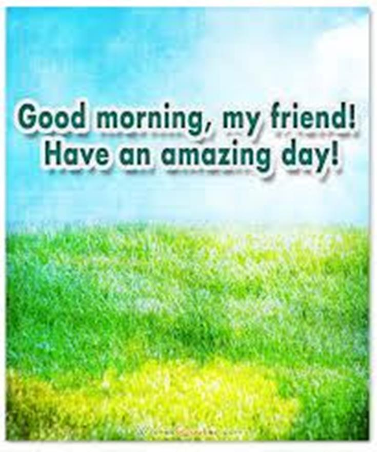 28 Good Morning Message For Friends Morning Wishes Quotes with Images and Pictures 21