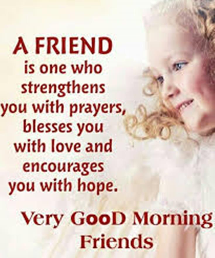 28 Good Morning Message For Friends Morning Wishes Quotes with Images and Pictures 5