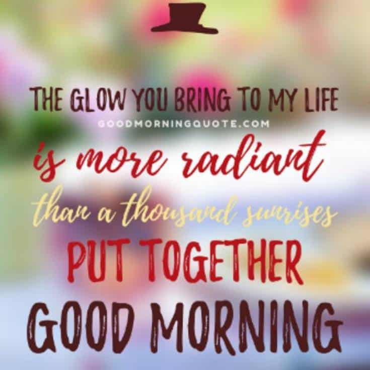 31 Good Morning Quotes for Her and Morning Love Messages 18