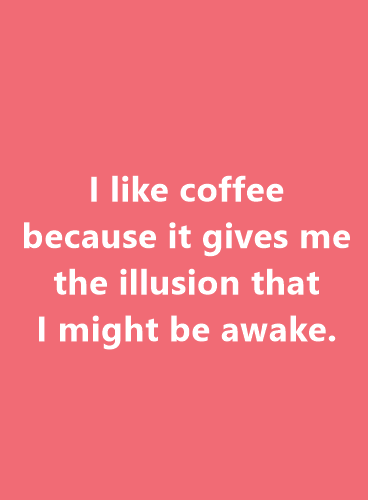 Fun Coffee Quotes To Boost Your Day fun