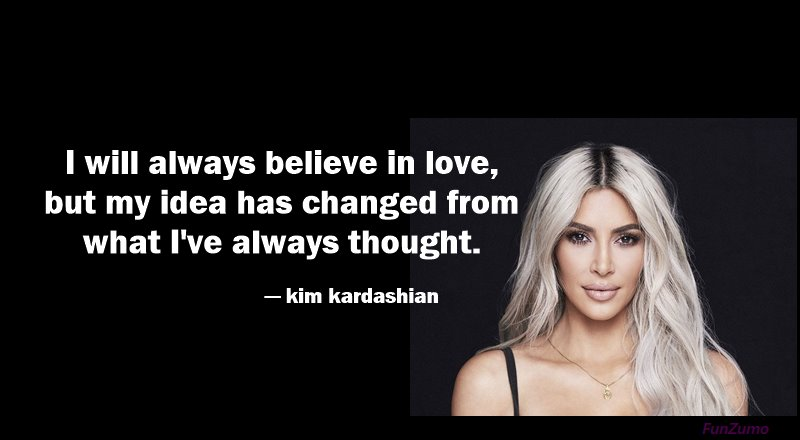 best kim kardashian quotes about love