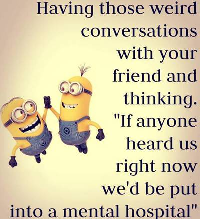 45 Crazy Funny Friendship Quotes for Best Friends 4