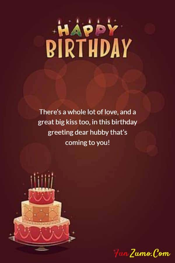 Happy Birthday Wishes For Husband | Happy birthday husband quotes, Romantic birthday messages, Romantic birthday wishes