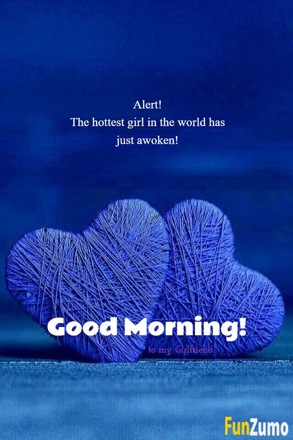Best Good Morning Wishes For Girlfriend | Good morning romantic, Good morning love messages, Romantic good morning sms