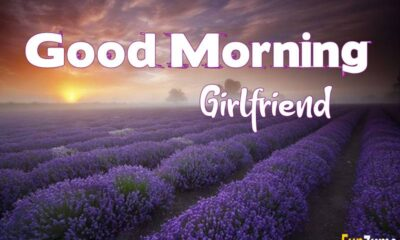 Romantic Good Morning Messages For Girlfriend – Short And Flirty Her