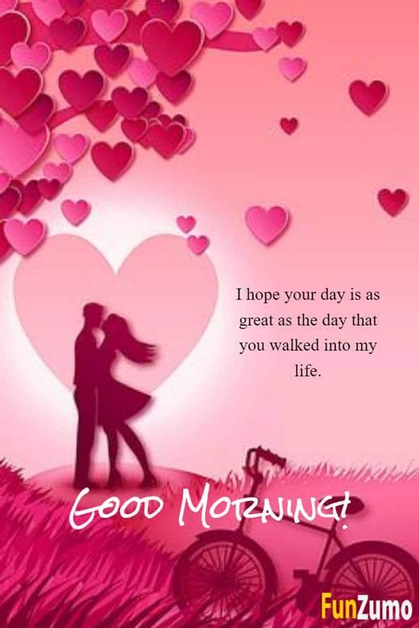 To love good morning say my Good Morning