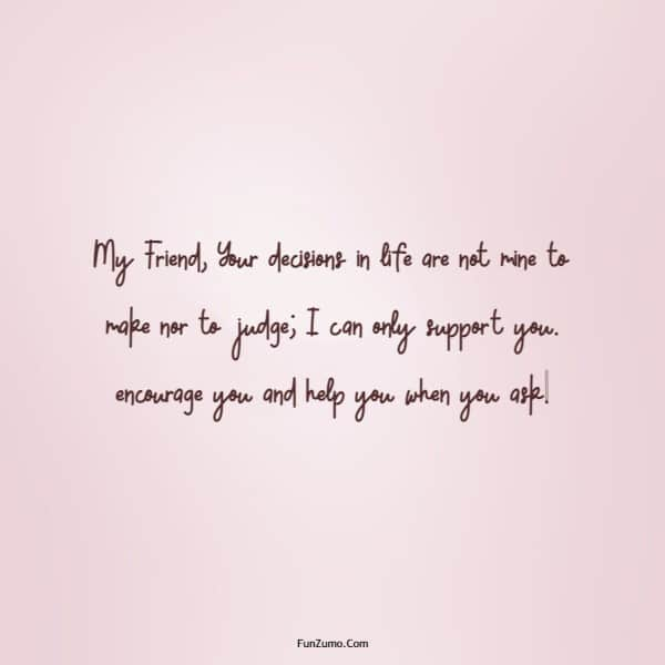 110 Encourage Quotes for Friends to Positive Encouragement | friend sayings, making friends quotes, sayings about friends