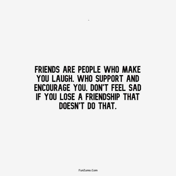 110 Encourage Quotes for Friends to Positive Encouragement | happiness friends quotes, life is better with friends quotes, beautiful friendship quotes