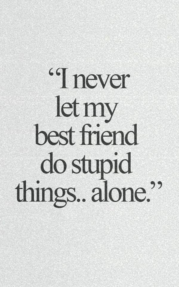 110 Encourage Quotes for Friends to Positive Encouragement | friendship talk quotes, need a friend quote,quotes about being a good friend, life without friends quotes
