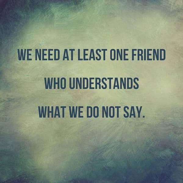110 Encourage Quotes for Friends to Positive Encouragement | friends quotes short, facts about friendship quotes, friendships that last a lifetime quotes