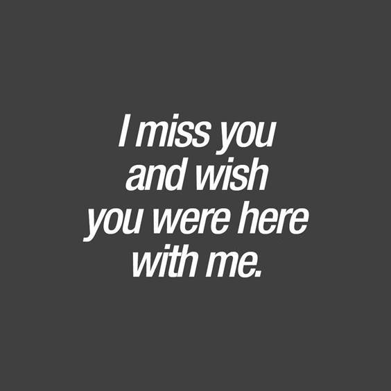 165 Romantic I Miss You Quotes and Messages | I just miss you, Be yourself quotes, Just missing