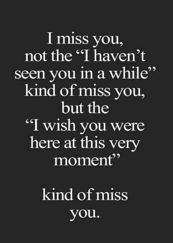 165 Romantic I Miss You Quotes and Messages | Be yourself quotes, Missing you quotes, Missing you quotes for him