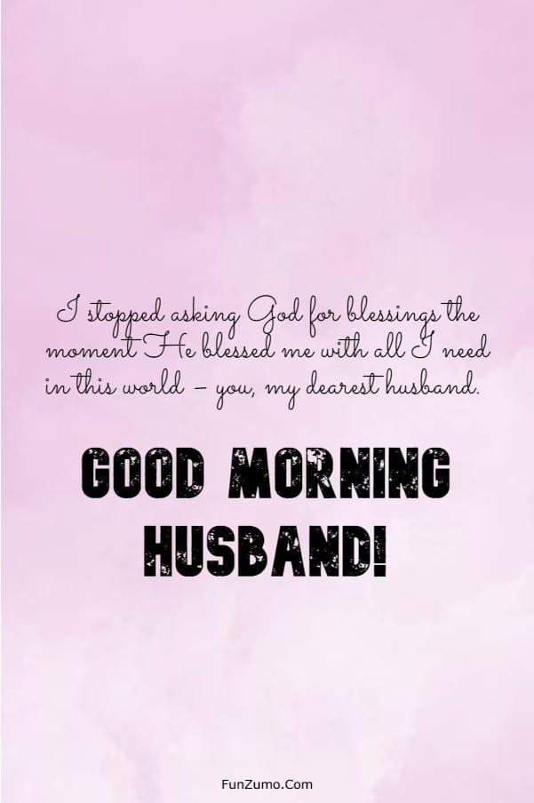 147 Beautiful Good Morning Messages For Husband | good morning my handsome husband, good morning my hubby, good morning future husband