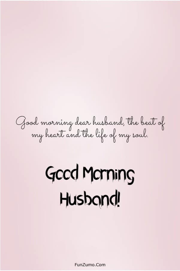 147 Beautiful Good Morning Messages For Husband | good morning quotes for husband, good morning message for husband, good morning message to my husband