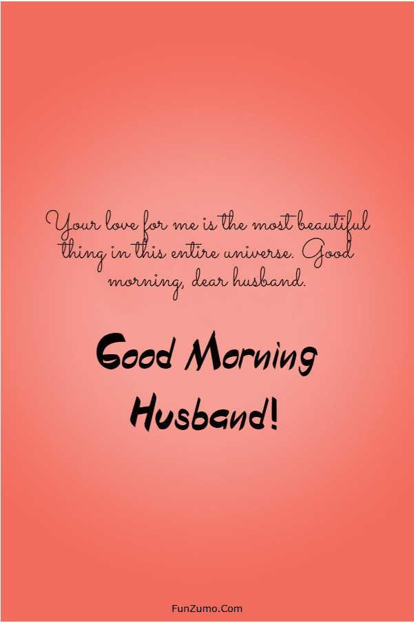 147 Beautiful Good Morning Messages For Husband | sweetest day quotes for husband, good message for husband, my sweet husband