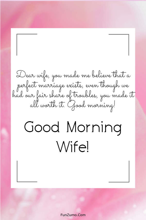 175 Sweet Good Morning Messages For Wife | good morning message for wife, romantic good morning quotes for wife, sweet good morning message for my wife
