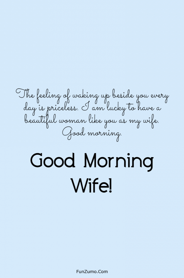 175 Sweet Good Morning Messages For Wife | good morning future wife, good morning lovely wife, good morning texts to wife