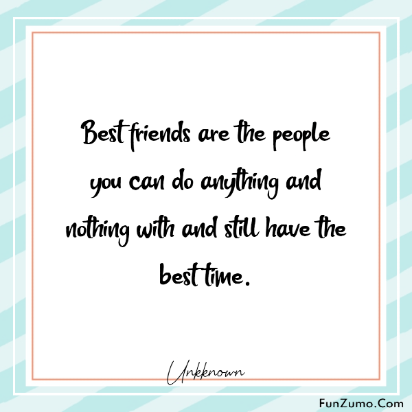 short best friend quotes on best time