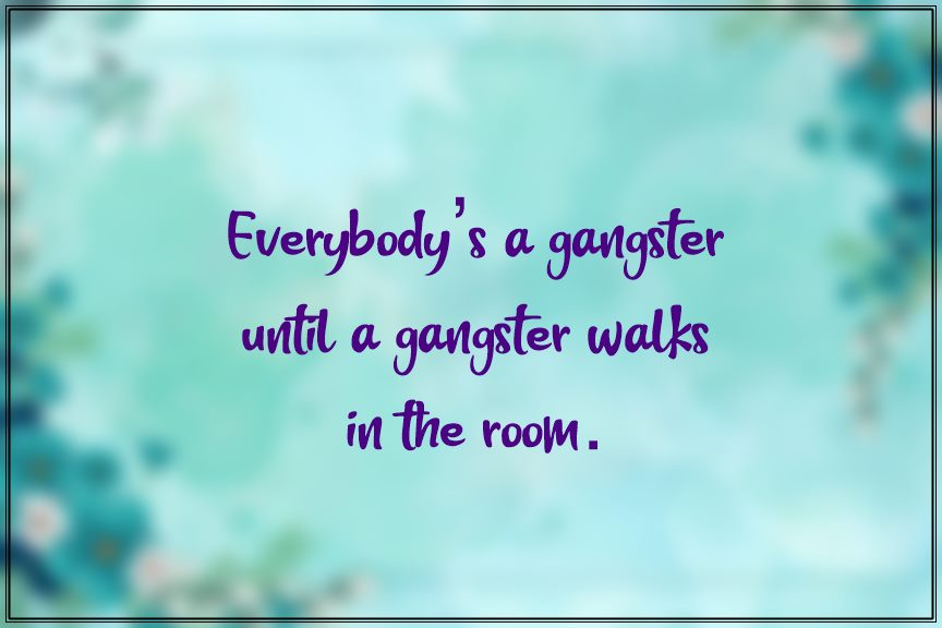 Famous Godfather Gangster Quotes