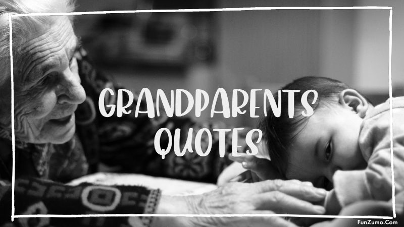 grandparents quotes that will love you