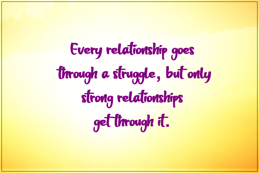 Quotes About Relationship Struggles Problems