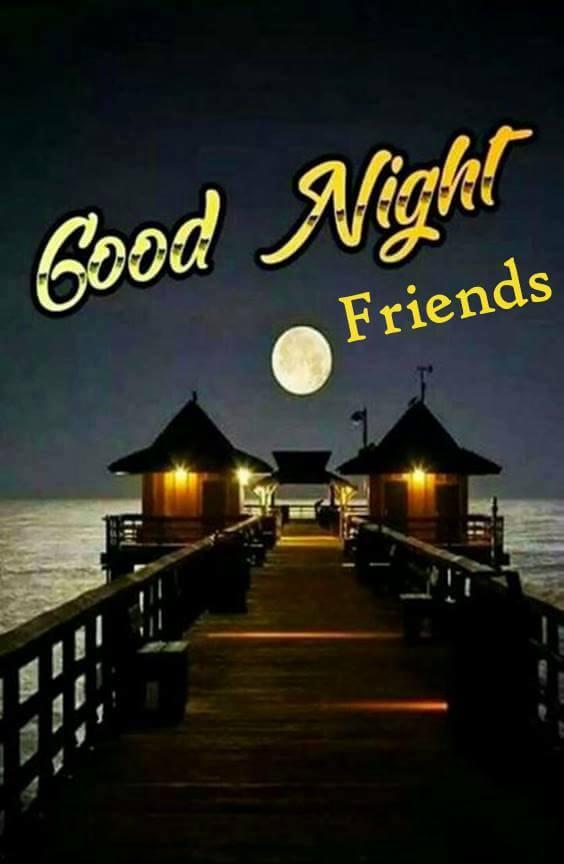 good night all my friends