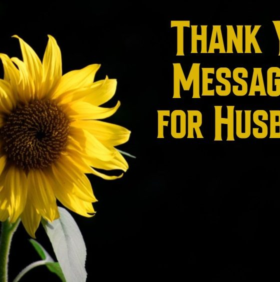 Thank You Messages For Husband Sweet and Romantic