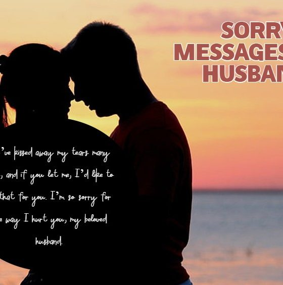 Heart Touching Sorry Messages for Husband Apology Quotes for Him
